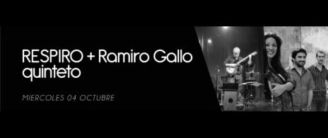 RESPIRO + Ramiro Gallo quinteto