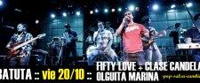 FIFTY LOVE + OLGUITA MARINA + CLASE CANDELA