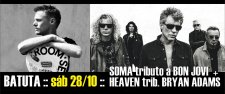 SOMA tributo BON JOVI + HEAVEN tributo BRYAN ADAMS