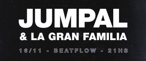 JUMPAL & La Gran Familia en Beatflow!
