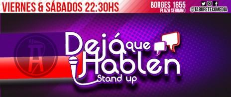 Deja que Hablen - Stand Up en Plaza Serrano
