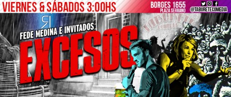 Excesos - Stand Up en Paseo La Plaza