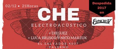 CHE! Ultimo show del año. Electroacustiqueando! este sabado 2/12 21hs