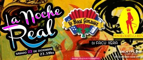 La Noche Real | La Real Gonzalez & Sonora Marta La Reina * Dj Facu Vera