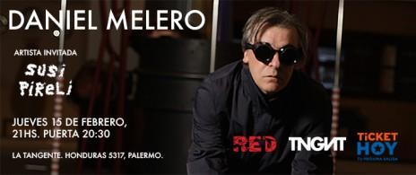 Daniel Melero + Susi Pireli en La Tangente
