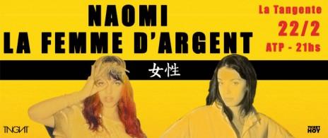 Naomi + La Femme d'Argent