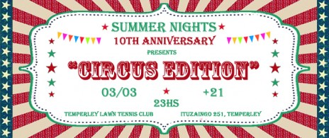 Summer Night´s 10th Anniversary presents:
