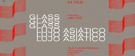 Lu Glass + Lujo Asiático en CCMatienzo