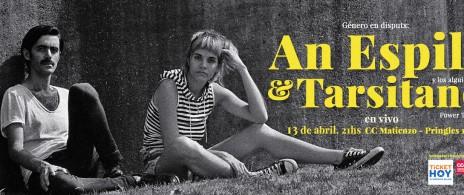 Género en disputx: An Espil & Tarsitano en vivo
