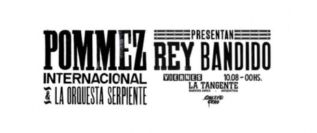 Pommez Internacional & La Orquesta Serpiente