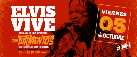 Elvis Vive + The Tormentos