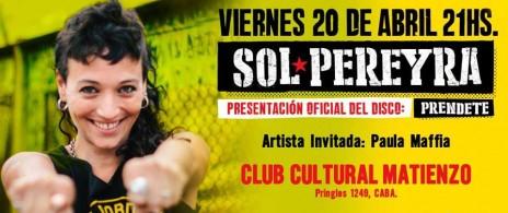 Sol Pereyra, presentación oficial disco Prendete