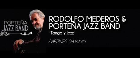 RODOLFO MEDEROS + Porteña Jazz Band