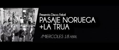 PASAJE NORUEGA + LA TRUA