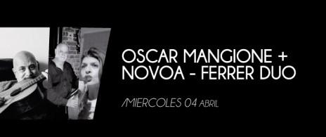 OSCAR MANGIONE Y NOVOA-FERRER DUO