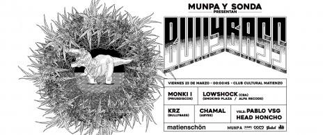 MUNPA presenta BULLYBASS en Matienzo