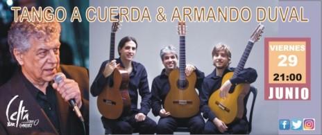 Tango a cuerda & Armando Duval