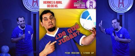 ¿De que Jugas? - Stand Up en Plaza Serrano