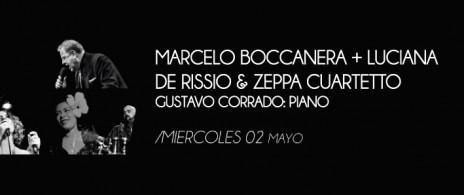 Marcelo Boccanera + Luciana de Rissio & Zeppa Cuarteto