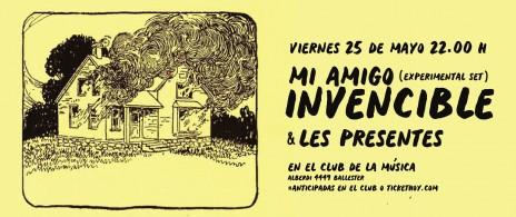Mi Amigo Invencible & Les presentes en Ballester #Club de la Música