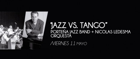 Jazz vs. Tango Porteña Jazz Band + Nicolas Ledesma