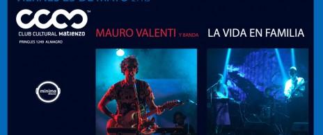 Mauro Valenti + La vida en familia