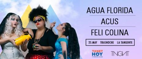 Agua Florida + Acus + Feli Colina