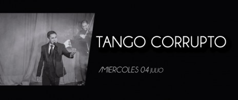 Tango Corrupto Oscar Lajad