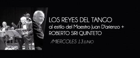 Los Reyes del Tango + Roberto Siri quinteto