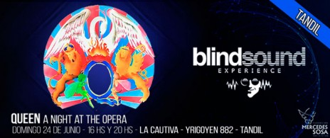 Queen - BLIND SOUND EXPERIENCE - LA CAUTIVA TANDIL