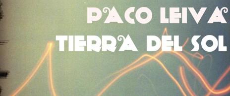 Ls Cmpdnc Scnc + Tierra del Sol + Paco Leiva