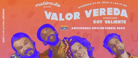 Matiencito presenta Valor Vereda: Soy Valiente