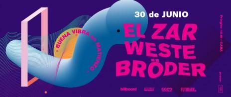 Buena Vibra: El Zar + Weste + Bröder