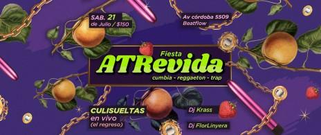 Fiesta Atrevida/ Culisueltas/ Dj Krass y Flor Linyera