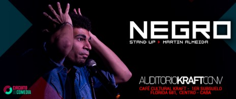 Negro Stand up - Martin Almeida