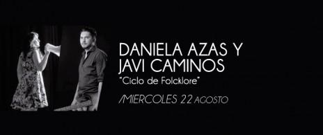 Daniela Azas + Javi Caminos