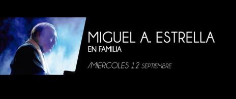 Miguel Ángel Estrella e invitados.
