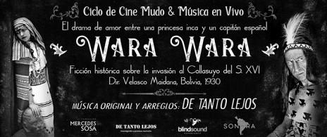 WARA WARA - Cine Mudo y Música en vivo