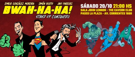 Bwah ha ha - Stand up comiquero