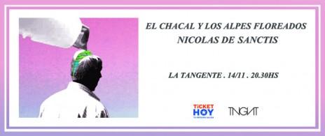Nicolás de Sanctis  + El Chacal y Los Alpes Floreados
